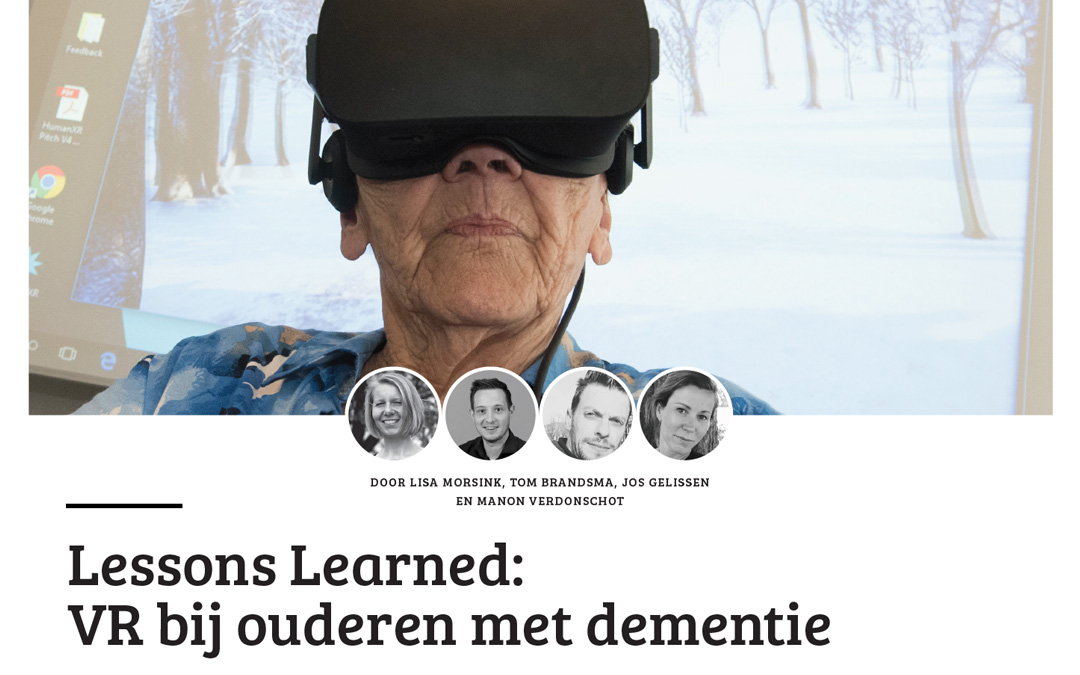 VR for the elderly with dementia: the first results